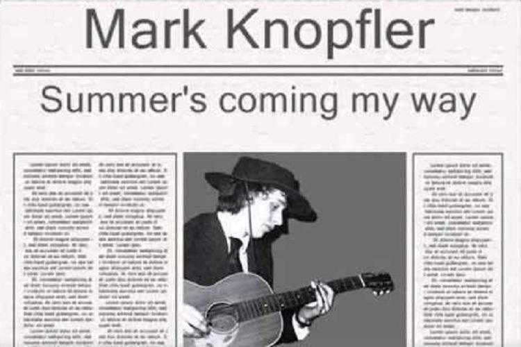 Mark Knopfler - Summer's coming my way