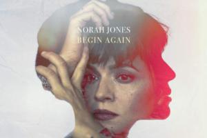 Norah-Jones-Begin-again