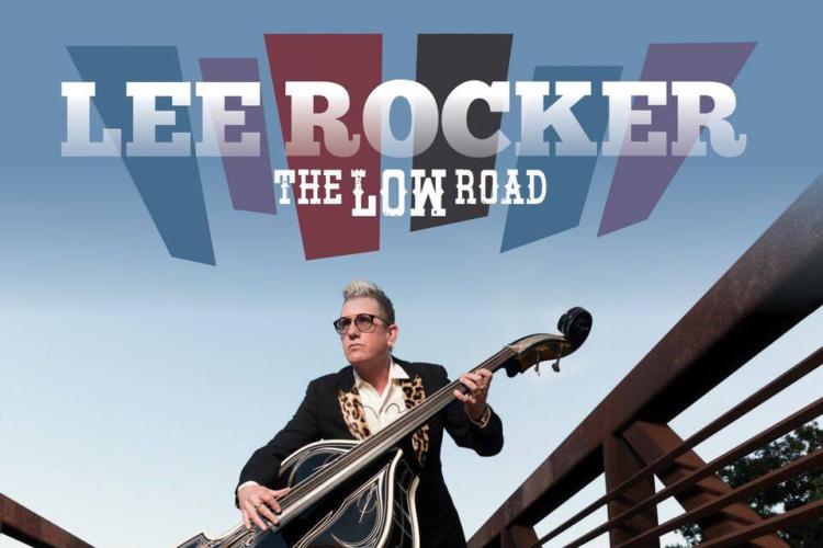Lee Rocker The LOW Road