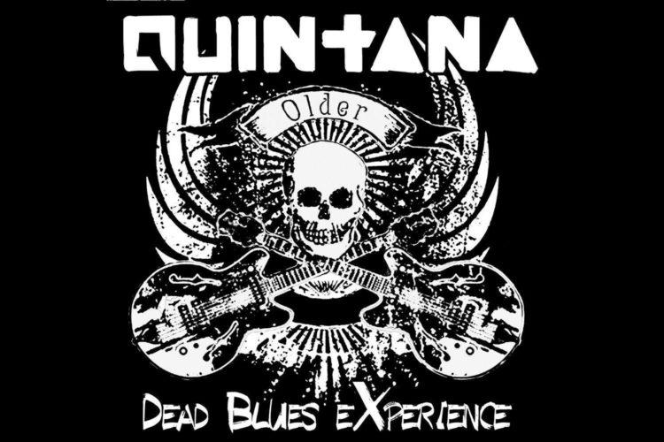 Quintana Dead Blues Experience