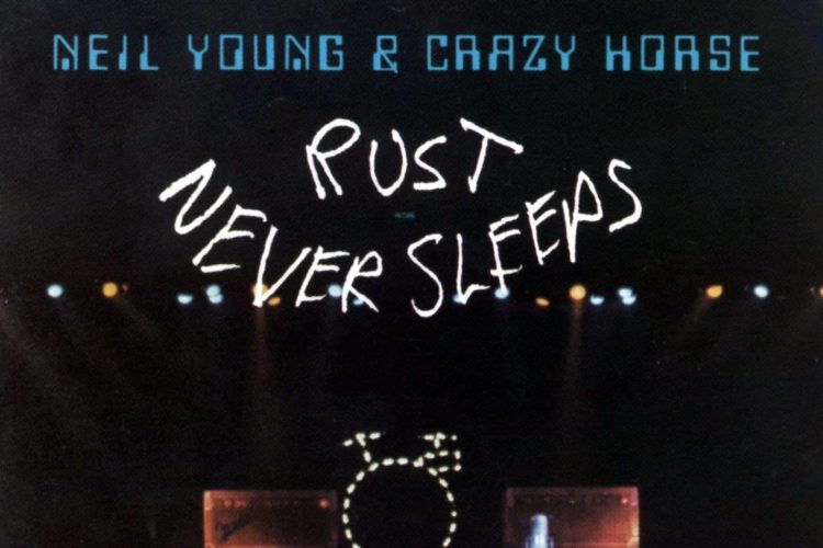 Rust Never Sleeps de Neil Young & Crazy Horse