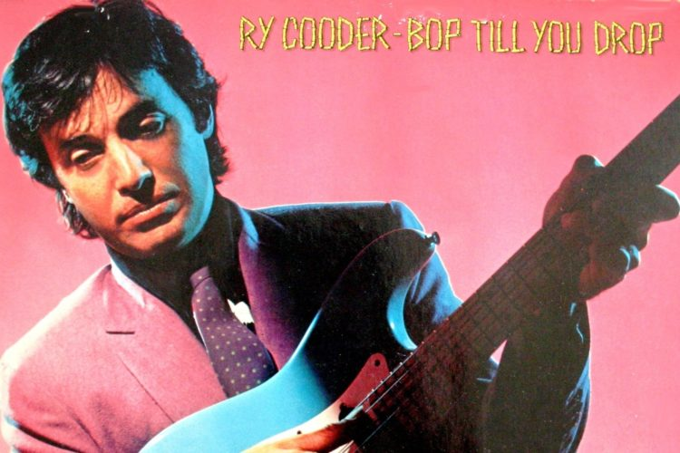 Ry-Cooder Bop-til-you-drop