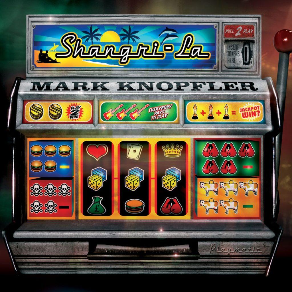 Mark Knopfler Shangri-La