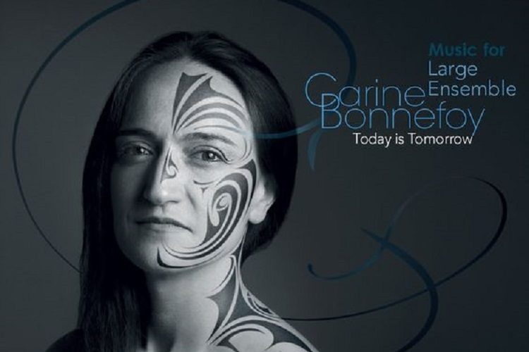 Carine Bonnefoy - Today is Tomorrow – Music for large ensemble