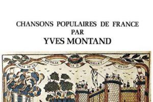 Chansons populaires de France par Yves Montand
