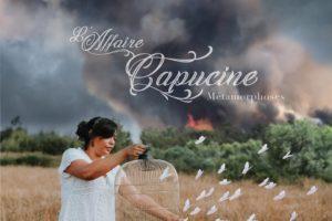 L'Affaire Capucine - Métamorphoses
