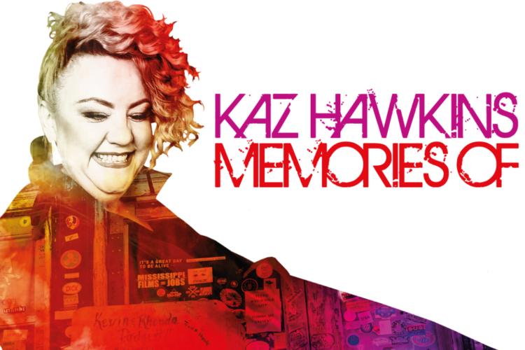 Kaz-Hawkins-Memories-Of