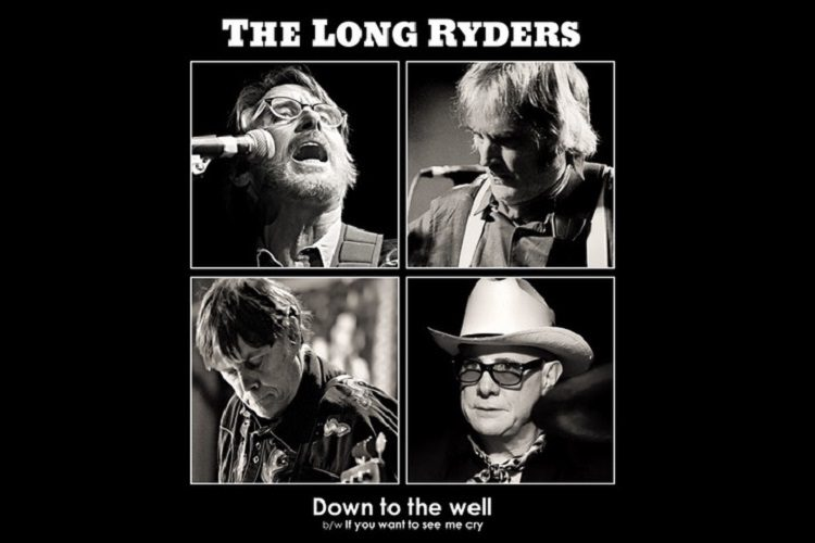 The Long Ryders - Down To The Well