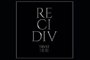 Trust Recidiv