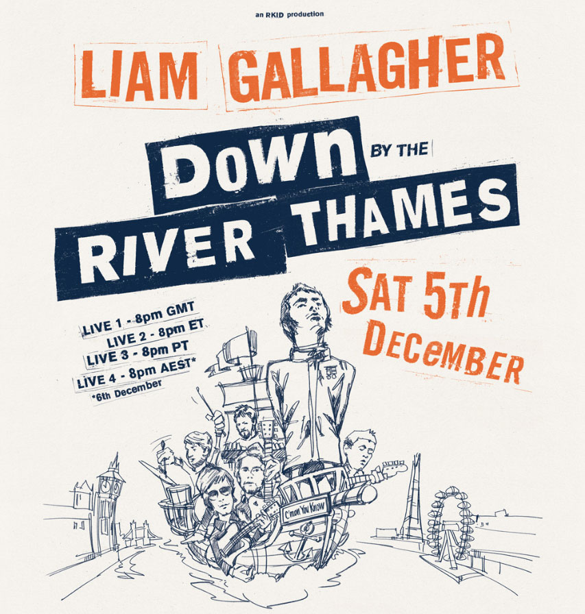 Down by the river thames Liam Gallagher