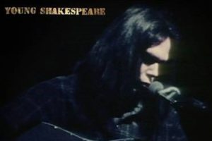 Neil Young - Young Shakespeare