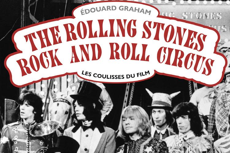 rolling stones rocknroll circus livre Edouard Graham