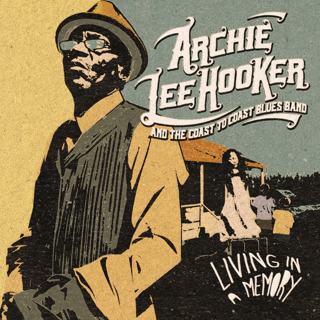 Archie Lee hooker living in a memory