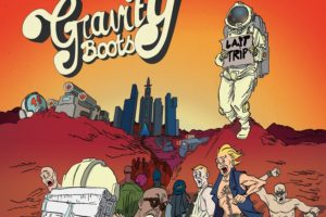 Gravity Boots Last Trip