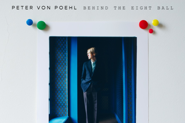 PETER-VON-POEHL-Behind-the-Eight-Ball